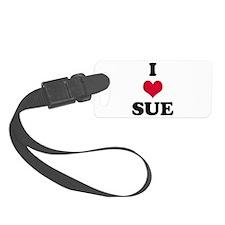 I Love Sue Luggage Tag