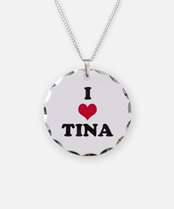 I Love Tina Necklace