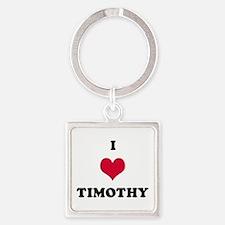 I Love Timothy Square Keychain