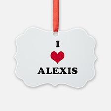 I Love Alexis Ornament