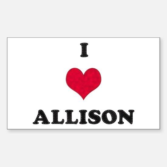 I Love Allison Rectangle Decal