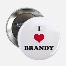 I Love Brandy Button