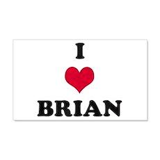 I Love Brian 22x14 Wall Peel