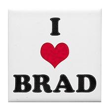 I Love Brad Tile Coaster