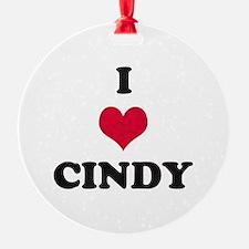I Love Cindy Ornament