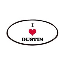 I Love Dustin Patch