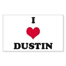 I Love Dustin Rectangle Decal