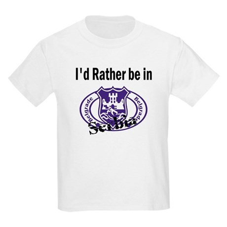 I'd Rather Be in Serbia Kids T-Shirt