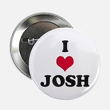 I Love Josh Button