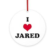I Love Jared Round Ornament