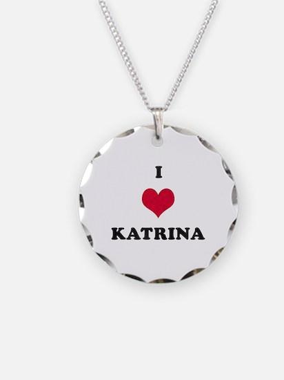 I Love Katrina Necklace Circle Charm