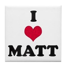 I Love Matt Tile Coaster