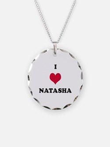 I Love Natasha Necklace