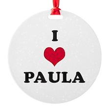 I Love Paula Ornament