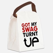 Got my swag turnt Up Canvas Lunch Bag
