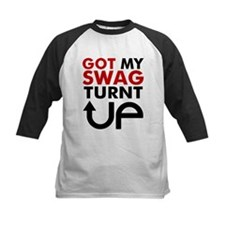 Got my swag turnt Up Tee