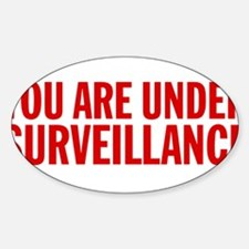 You Are Under Surveillance e5 Sticker (Oval)