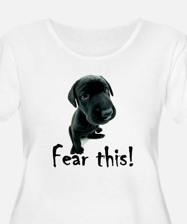 ~Fear This~ Plus Size T-Shirt