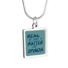 Real Is Matter of Opinion Silver Square Necklace