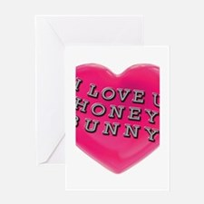 I LOVE YOU HONEY BUNNY Greeting Card