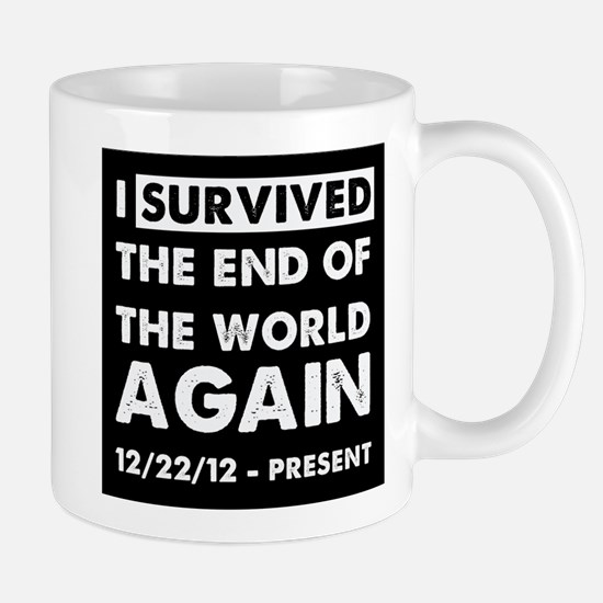 i survived the end of the world again. Mug