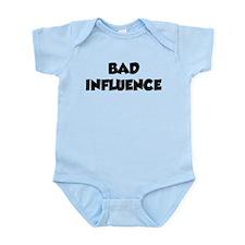 Bad Influence Infant Bodysuit
