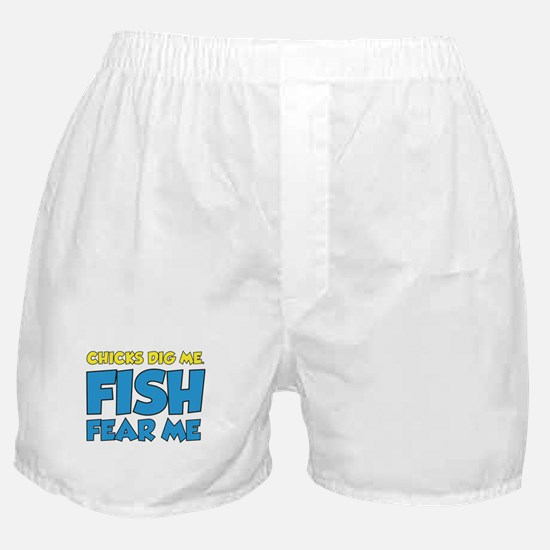 Chicks Dig Me Fish Fear Me Boxer Shorts