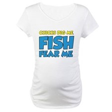 Chicks Dig Me Fish Fear Me Shirt