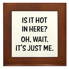 Is it hot in here? Framed Tile