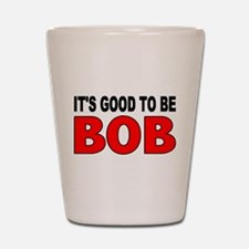 Funny Bob Shot Glass