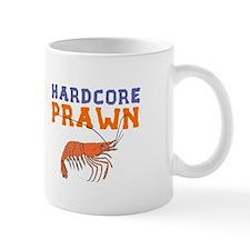 Hardcore Prawn Mug