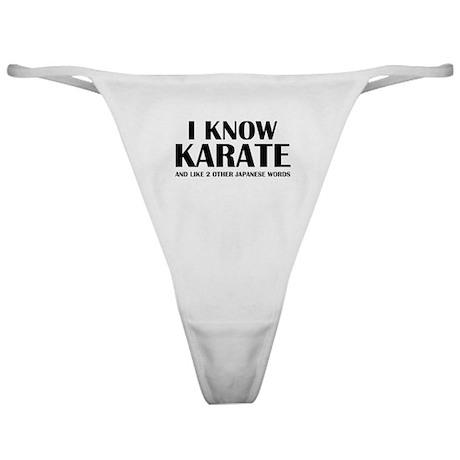 I Know Karate Classic Thong