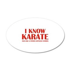 I Know Karate 22x14 Oval Wall Peel