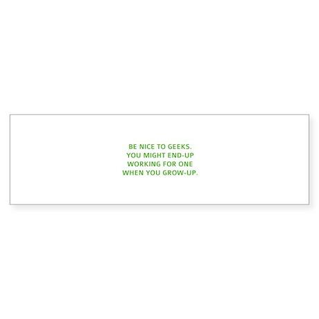 Be nice to geeks Sticker (Bumper)