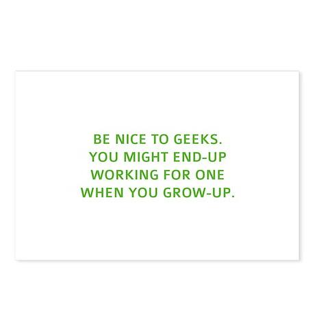 Be nice to geeks Postcards (Package of 8)