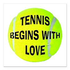 "FIN-tennis-begins-love.png Square Car Magnet 3"" x"