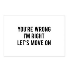 You're Wrong. I'm Rright. Let's Move On. Postcards