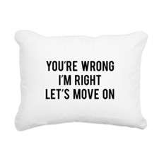 You're Wrong. I'm Rright. Let's Move On. Rectangul