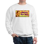 Arnold For World Ruler Sweatshirt
