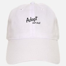 Adopt. Don't shop! Baseball Baseball Cap
