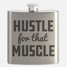 Hustle For That Muscle Flask