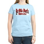 Ye Old Fart's Wife Women's Pink T-Shirt