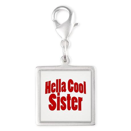 Hella Cool Sister Silver Square Charm