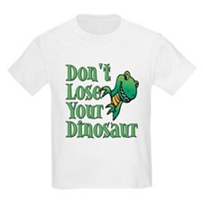 Dont Lose Your Dinosaur T-Shirt