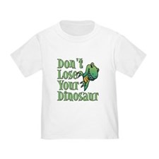 Dont Lose Your Dinosaur T