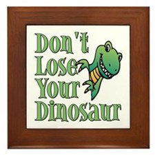 Dont Lose Your Dinosaur Framed Tile
