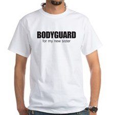 Bodyguard for my new sister Shirt