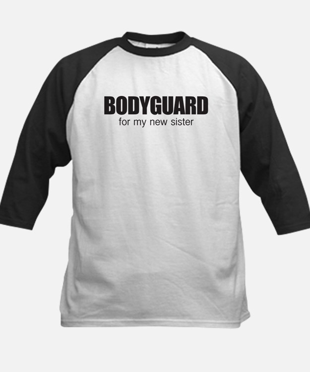 Bodyguard for my new sister Tee