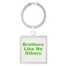 Brothers Like No Others Square Keychain