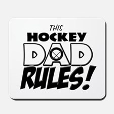 This Hockey Dad Rules.png Mousepad
